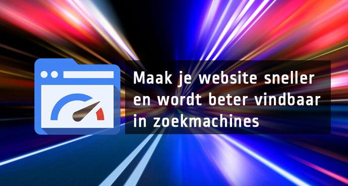 Beter vindbaar in zoekmachines door snelle website