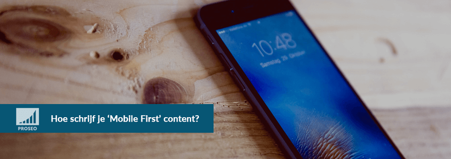 Hoe schrijf je Mobile First Content