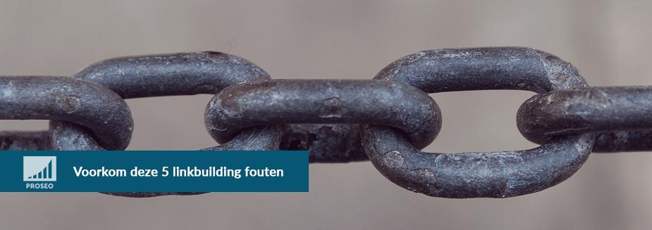 Voorkom deze 5 linkbuilding fouten
