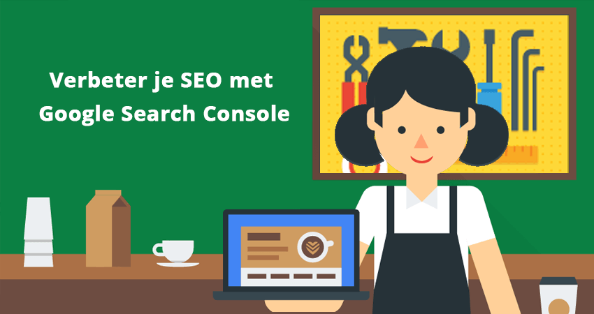Verbeter je SEO met Google Search Console